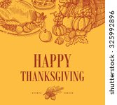 hand drawn of thanksgiving... | Shutterstock .eps vector #325992896