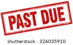 past due red square grunge... | Shutterstock .eps vector #326035910