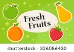 fresh fruits title. vector... | Shutterstock .eps vector #326086430
