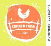 vector logo. chicken farm.... | Shutterstock .eps vector #326163446