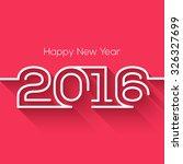 creative happy new year 2016...   Shutterstock .eps vector #326327699