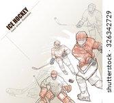 illustration of ice hockey.... | Shutterstock .eps vector #326342729