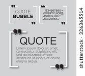quote bubble. speech bubble.... | Shutterstock .eps vector #326365514