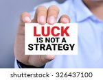 luck is not a strategy  message ... | Shutterstock . vector #326437100