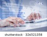 hands of businessman working... | Shutterstock . vector #326521358