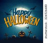 happy halloween poster. flat... | Shutterstock .eps vector #326526680