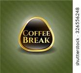 coffee break golden badge | Shutterstock .eps vector #326556248