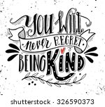 you will never regret being... | Shutterstock .eps vector #326590373