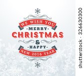 merry christmas greetings... | Shutterstock .eps vector #326630300