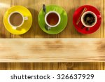 cup of coffee and tea on wooden ... | Shutterstock . vector #326637929