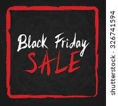 black friday sale. hand written ... | Shutterstock .eps vector #326741594