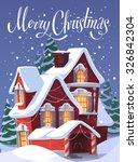 House In Snowfall. Christmas...