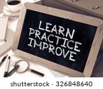 learn  practice  improve.... | Shutterstock . vector #326848640