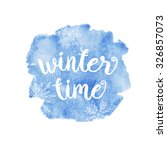 winter time typographic poster. ... | Shutterstock .eps vector #326857073