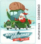 santa claus drives an old car.... | Shutterstock .eps vector #326888060