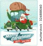 santa claus drives an old car.... | Shutterstock .eps vector #326888060