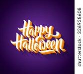 happy halloween greeting card...   Shutterstock .eps vector #326928608