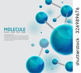 abstract molecules design.... | Shutterstock .eps vector #326989676