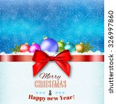 new year and  merry christmas... | Shutterstock .eps vector #326997860