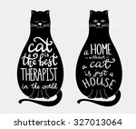 Stock vector cat quotes calligraphy lettering set on black cats silhouette cat is the best therapist home 327013064