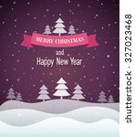 christmas vintage greeting card.... | Shutterstock .eps vector #327023468