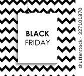 black friday sale. black... | Shutterstock .eps vector #327101870