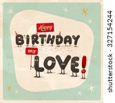vintage style funny birthday... | Shutterstock .eps vector #327154244