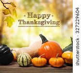 happy thanksgiving message with ... | Shutterstock . vector #327229604