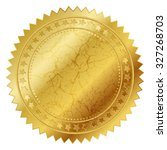 vector illustration of gold seal | Shutterstock .eps vector #327268703