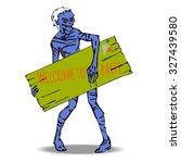 nice zombie  holding a board... | Shutterstock . vector #327439580