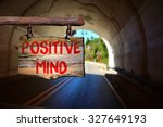positive mind sign with blurred ... | Shutterstock . vector #327649193