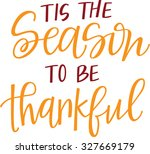 'tis the season to be thankful | Shutterstock .eps vector #327669179