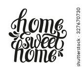 hand lettering typography... | Shutterstock . vector #327670730