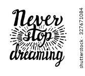 hand lettering typography... | Shutterstock . vector #327671084
