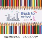 colour pencils on white... | Shutterstock . vector #327827099