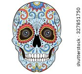 day of the dead sugar skull... | Shutterstock .eps vector #327851750