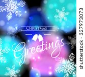 merry christmas and happy new... | Shutterstock .eps vector #327973073