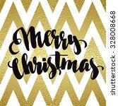 merry christmas gold glittering ... | Shutterstock .eps vector #328008668
