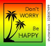 Reggae background with black pulms silhouette and quote. Vector EPS 10