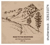 road to the mountains. hand... | Shutterstock .eps vector #328131074
