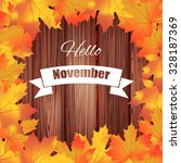 hello november. bright... | Shutterstock .eps vector #328187369