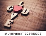 God Is Love Concept Text Lying...