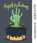 halloween   zombie hand from... | Shutterstock .eps vector #328522793