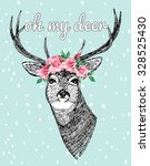 Oh My Deer Slogan. Deer With...