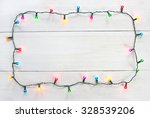 christmas lights frame | Shutterstock . vector #328539206