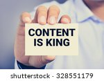 Content Is King Message On The...