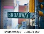 Broadway Road Sign In Manhatta...
