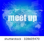 meet up words on digital touch... | Shutterstock .eps vector #328605470