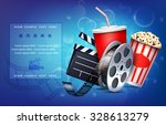 cinema background with popcorn... | Shutterstock .eps vector #328613279