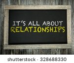 its all about relationships... | Shutterstock . vector #328688330